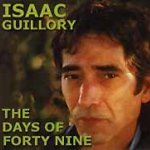Isaac Guillory - The Days Of Forty Nine - CD