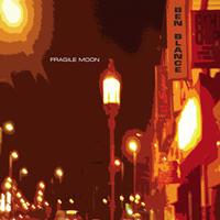 Ben Blance - Fragile Moon - CD