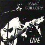 Isaac Guillory - Live - CD