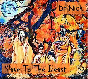 Dr Nick - Slave To The Beast - CD